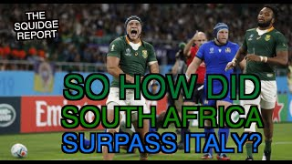 So how did South Africa surpass Italy The Squidge Report
