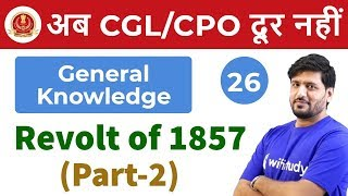 3:00 PM - SSC CGL/CPO 2018 | GK by Praveen Sir | Revolt of 1857