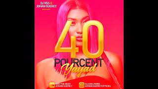 Aya nakamura 40% remix konpas gouyad johan Gueret ft DJ KSS