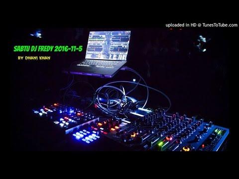 SABTU DJ FREDY 2016-11-5