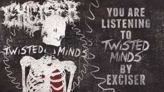 Exciser - Twisted Minds