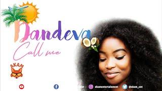 Dandeva - Call Me - July 2020