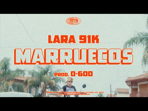 Lara91k – Marruecos (Letra)