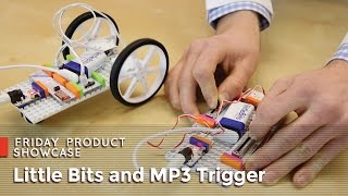 SparkFun 1-22-16 Product Showcase: Little Bits and MP3 Trigger