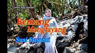 Bentang Manglayang Rika Rapika Susi Susanti Pop Sunda Cover