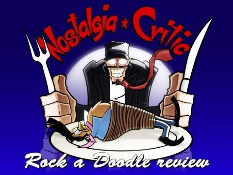 Rock-A-Doodle - Nostalgia Critic