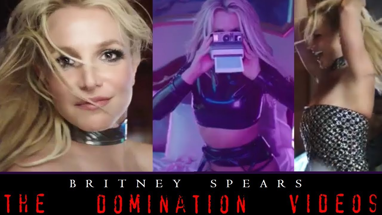 Britney Spears: The Domination Videos