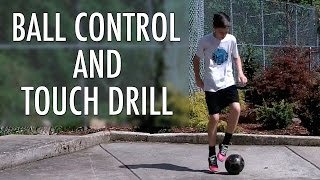 Ball control and touch soccer drill : improve your dribbling skill in soccer