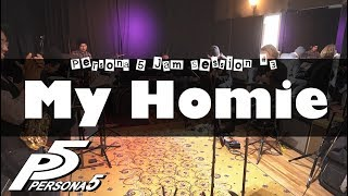 """Persona 5 - """"My Homie"""" Cover - Jam Session #3 // J-MUSIC Ensemble"""