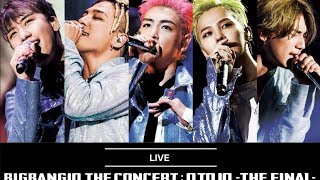 Video BIGBANG10 The Concert: 0.TO.10 -The Final- (Japan Ver)   OFFICIAL HQ LIVE AUDIO - Part 4 download MP3, 3GP, MP4, WEBM, AVI, FLV Agustus 2018