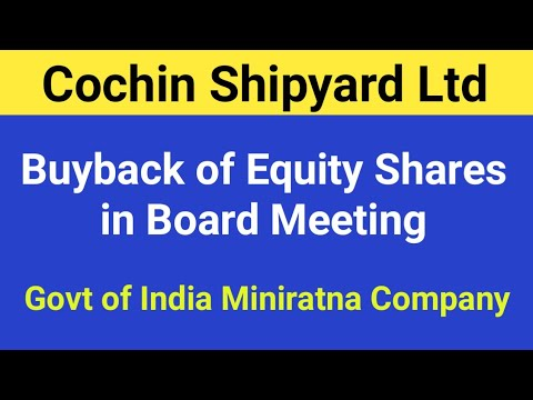 Cochin Shipyard - Buyback of Equity Shares in Board Meeting Proposal
