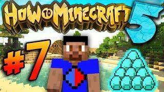 FORTUNE DIAMONDS! - How To Minecraft S5 #7