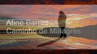 Playback- Aline Barros- Caminho de Milagres