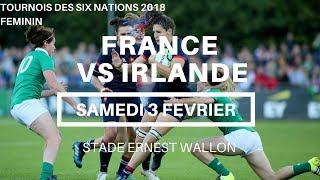 Feminin | France - Irlande / Tournois des Six Nations 2018