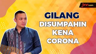 Gegara Ini, Gilang Dirga Didoakan Terkena Virus Corona - JPNN.com