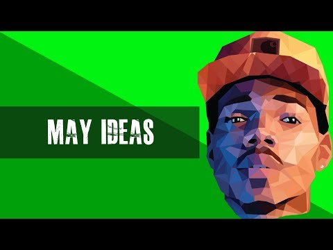 "[Hip Hop Soul Beat 2017] Chance The Rapper X J Cole Type Instrumental - ""May Ideas"" 
