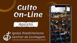 Culto On-Line IPB Central de Contagem | 15/08/2021