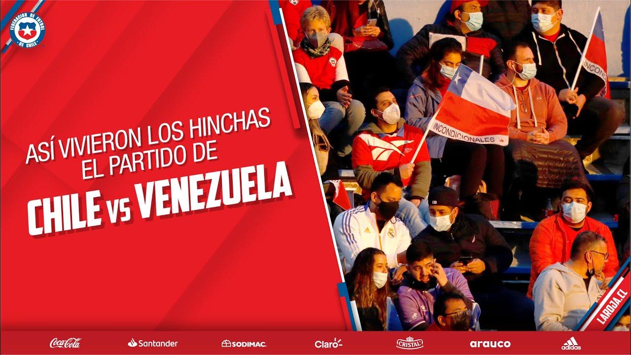 ¡Así vivieron los hinchas el partido de Chile vs Venezuela!