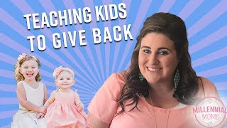 RAISING CHARITABLE CHILDREN | Millennial Moms