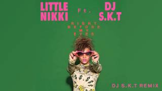 Little Nikki - Right Before My Eyes (S.K.T Remix)