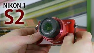 Nikon 1 S2: обзор фотоаппарата