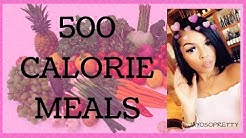 500 CALORIES A DAY MEAL IDEAS... FOR WEIGHT-LOSS