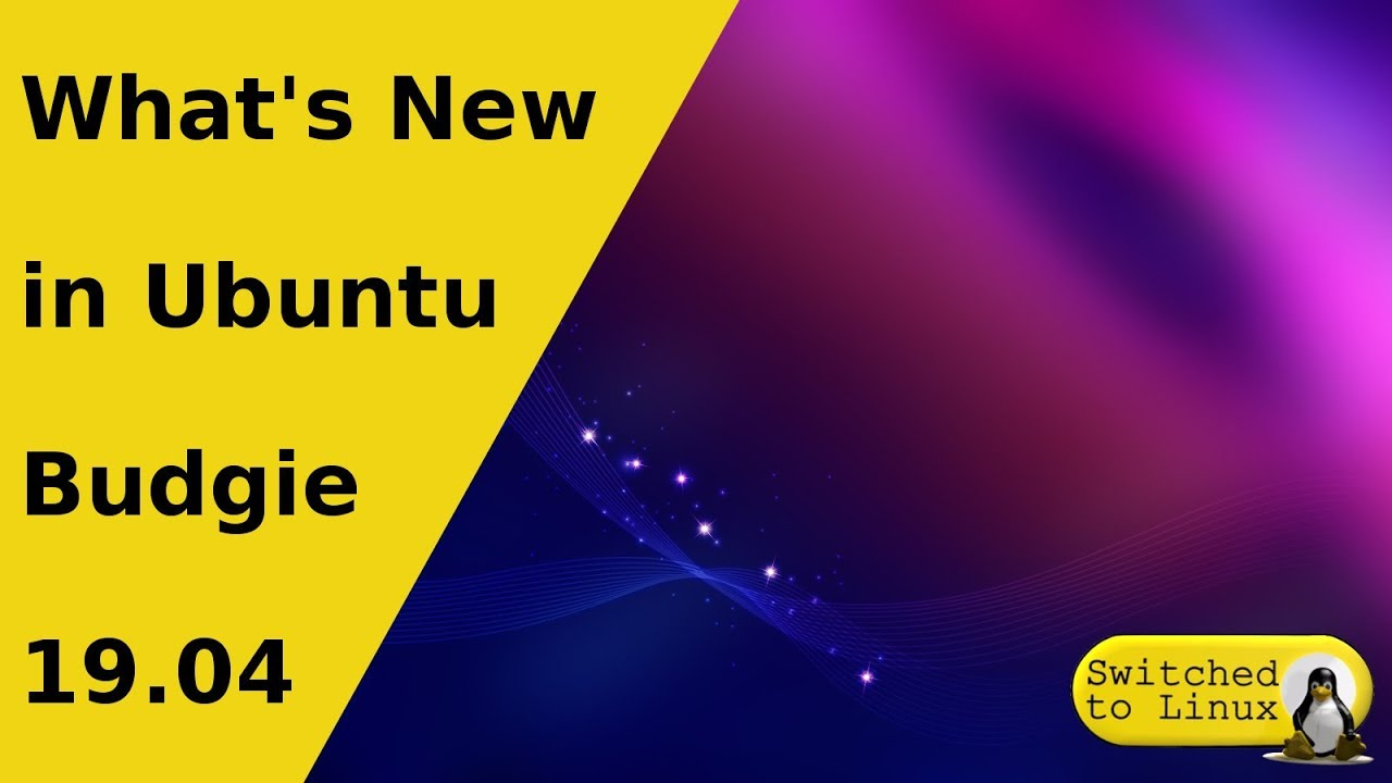 What's New in Ubuntu Budgie 19 04 | New in Disco Dingo