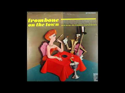 Jack Lacey (1961) Trombone on the Town LP (Full Album)