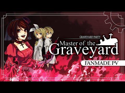 【鏡音リン・レン ft. MEIKO】 Master of the Graveyard 【Updated Fanmade PV】
