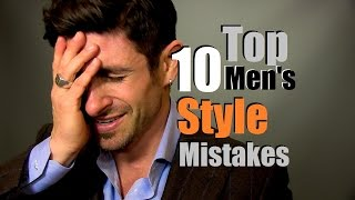 Top 10 Men's Style Mistakes | Most Common Style Mistakes & How To Fix Them Thumbnail