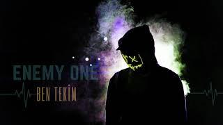 Enemy One - Ben Tekim