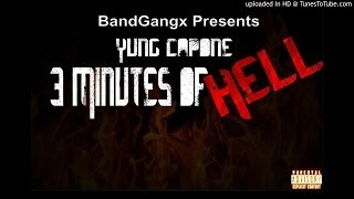 Yung Capone - 3 minutes of hell (FREESTYLE)