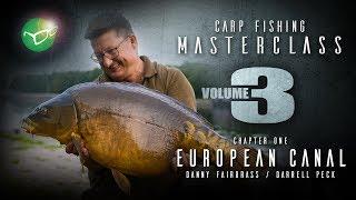 Korda Carp Fishing Masterclass Vol 3 - European Canals | Danny Fairbrass