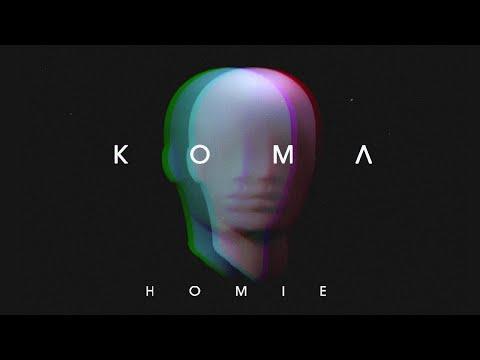 HOMIE - Кома (премьера трека, 2020)