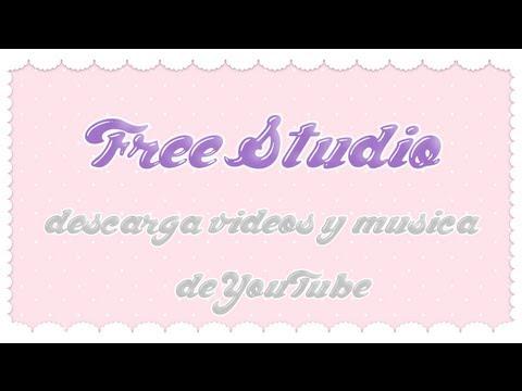 Free Studio •  Descarga video y mp3 de YT •