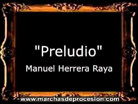 Preludio - Manuel Herrera Raya [AM]