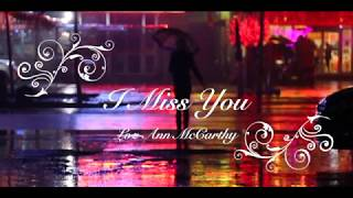 I Miss You - Loz-Ann McCarthy