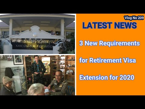 Thailand. 3 New Requirements For Visa Extension For 2020