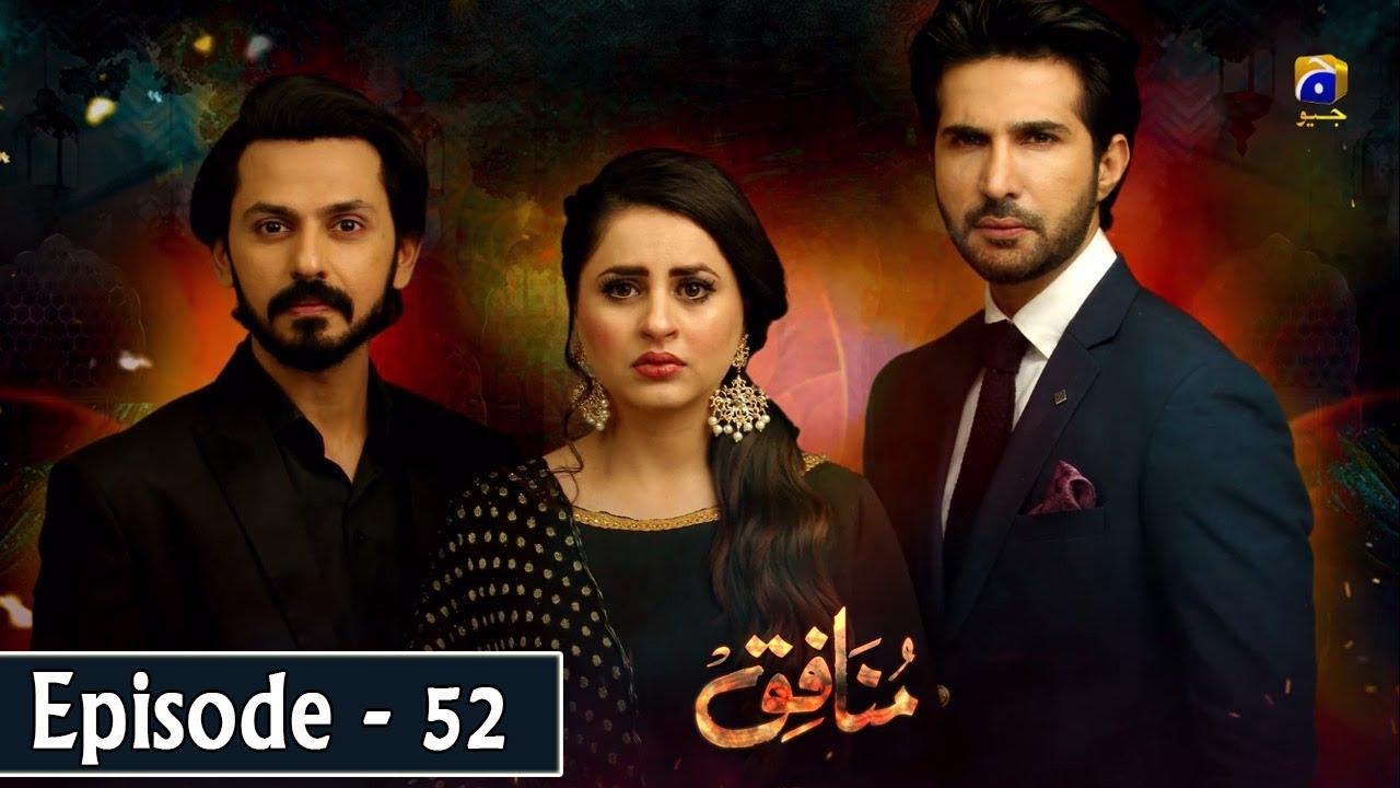 Download Munafiq - Episode 52 - 3rd April 2020 - HAR PAL GEO