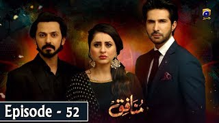 Munafiq - Episode 52 - 3rd April 2020 - HAR PAL GEO