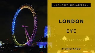 London Eye - Londres, Inglaterra [TURISTANDO]