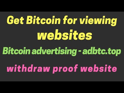 Get Bitcoin For Viewing| WebsitesBitcoin Advertising| Adbtc.top||G K R INCOME