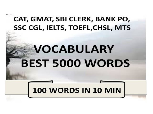 BEST VOCABULARY 2018    LEARN 5000 WORDS FOR SSC CGL, BANK PO, SBI CLERK, CAT, UPSC, CHSL -2018