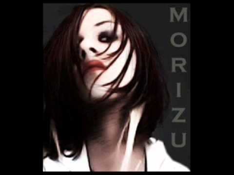 Morizu - new Song - Welcome of my life.