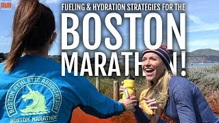 Fueling and Hydration Strategy for the Boston Marathon
