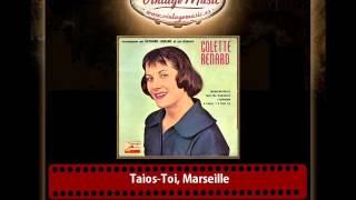Collete Renard & Raymond Legrand And His Orchestra – Taios-Toi, Marseille
