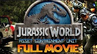 Video JURASSIC WORLD: ASSET CONTAINMENT UNIT FULL MOVIE (FAN FILM) download MP3, 3GP, MP4, WEBM, AVI, FLV Maret 2018