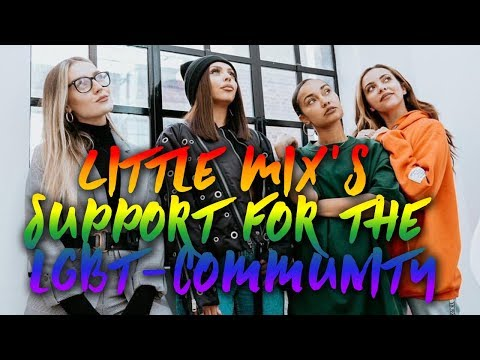 Little Mix's Support For The LGBT Community