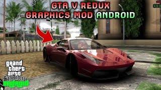 WAHH GRAFIKNYA GILA!! GTA V REDUX GRAPHICS MOD For GTA SA Lite | Support All Os Android