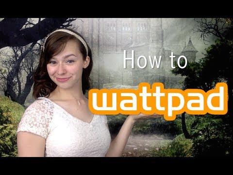 How to Wattpad | Tips for Writing on Wattpad for Writers